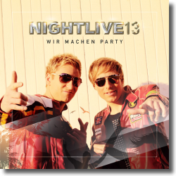 Cover: Nightlive 13 - Wir machen Party