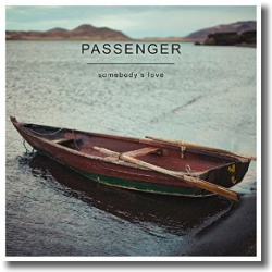 Cover: Passenger - Somebody's Love