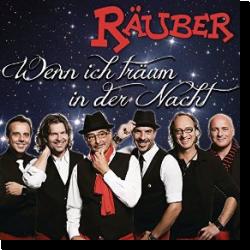 Cover: Räuber - Wenn ich träum in der Nacht