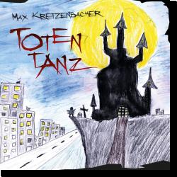 Cover: Max Kretzenbacher - Totentanz