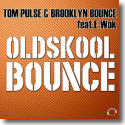 Cover:  Tom Pulse & Brooklyn Bounce feat. E-Wok - Oldskool Bounce