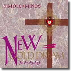 Cover: Simple Minds - New Gold Dream (81/82/83/84)