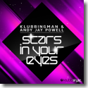 Cover: Klubbingman & Andy Jay Powell - Stars In Your Eyes