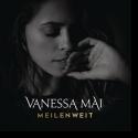 Cover:  Vanessa Mai - Meilenweit