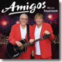 Cover: Amigos - Wie ein Feuerwerk