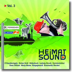 Cover: BR - Heimatsound Vol. 3 - Various Artists