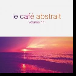 Cover: Le Café Abstrait Vol. 11 - Various Artists