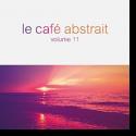 Le Café Abstrait Vol. 11
