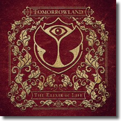 Cover: Tomorrowland - The Elixir Of Life - Various Artists