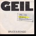 Bruce & Bongo - Geil 2016