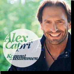 Cover: Alex di Capri - Kommt zusammen