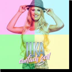 Cover: Ilka - Einfach geil