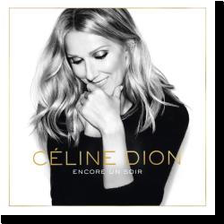 Cover: Céline Dion - Encore Un Soir