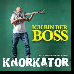 Cover: Knorkator - Ich bin der Boss