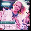 Linda F�h - Crazy Night