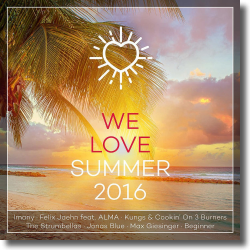 Cover: WE LOVE Summer 2016 - Various Artists