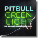 Cover:  Pitbull feat. Flo Rida & LunchMoney Lewis - Greenlight