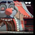 Cover:  Ray Shames - Zirkus des Lebens
