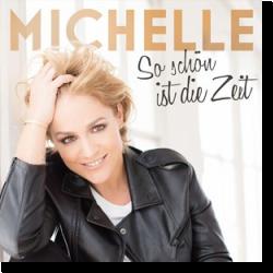 Cover: Michelle - So schön ist die Zeit