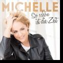 Michelle - So sch�n ist die Zeit