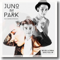 Cover: Juno im Park feat. Hannah Trigwell - Never Gonna Give You Up