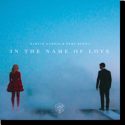 Cover: Martin Garrix & Bebe Rexha - In The Name Of Love