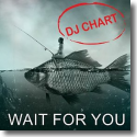 Cover:  DJ Chart - Wait For You
