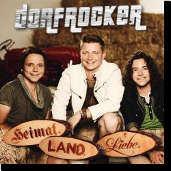 Cover: Dorfrocker - Heimat.Land.Liebe.