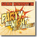 Cover:  Sean Kingston - Party All Night (Sleep All Day)