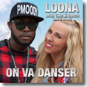 Cover: Loona with Tale & Dutch feat. P. Moody - On Va Danser