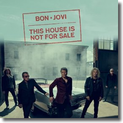 Cover: Bon Jovi - This House Is Not For Sale