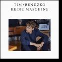Cover: Tim Bendzko - Keine Maschine