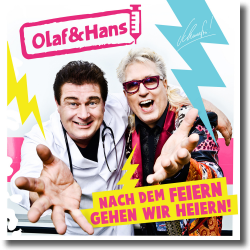 Cover: Olaf & Hans - Nach dem Feiern gehen wir heiern