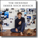 Cover: Tim Bendzko - Immer noch Mensch