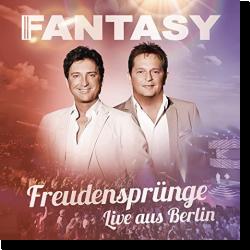 Cover: Fantasy - Freudensprünge - Live aus Berlin