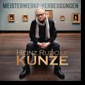 Cover: Heinz Rudolf Kunze - Meisterwerke:Verbeugungen