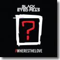Cover:  The Black Eyed Peas  feat. The World - #WHERESTHELOVE