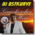 Cover:  DJ Ostkurve - Griechischer Wein 2k17