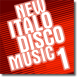 Cover: New Italo Disco Music - Chapter 1 - Various Artists