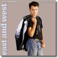 Cover: Fred Ventura - East And West (Deluxe Edition)