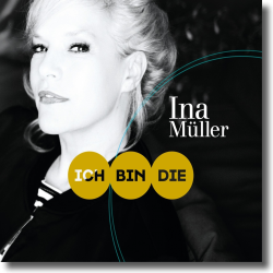 Cover: Ina Müller - Ich bin die