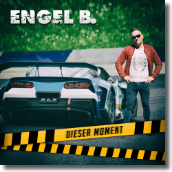 Cover: Engel B. - Dieser Moment