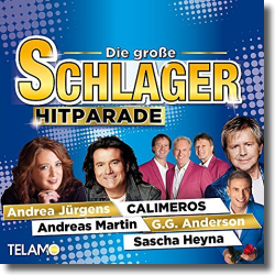 Cover: Die große Schlager Hitparade - Various Artists