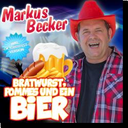 Cover: Markus Becker - Bratwurst, Pommes und ein Bier