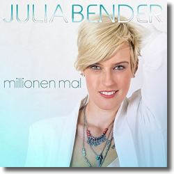 Cover: Julia Bender - Milionen Mal