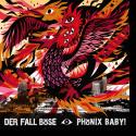 Cover:  Der Fall Böse - Phönix Baby!
