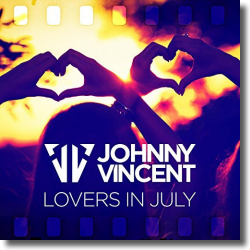 Cover: Johnny Vincent - Lovers In July