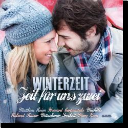Cover: Winterzeit - Zeit für uns zwei - Various Artists
