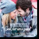 Winterzeit - Zeit für uns zwei