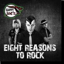 Cover: Sloppy Joe's - Eight Reasons To Rock